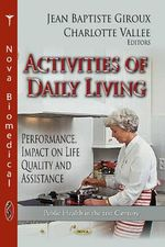 Activities of Daily Living : Performance, Impact on Life Quality and Assistance
