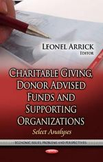 Charitable Giving, Donor Advised Funds & Supporting Organizations : Select Analyses