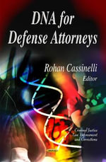 DNA for Defense Attorneys : Elements & Analysis