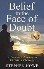 Belief in the Face of Doubt - Tutor in Politics Stephen Howe