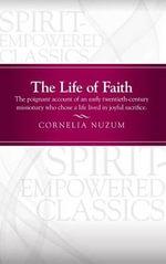 The Life of Faith - Cornelia Nuzum