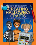 Creating Halloween Crafts - Dana Meachen Rau