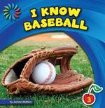 I Know Baseball - Joanne Mattern