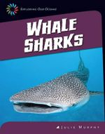 Whale Sharks - Julie Murphy