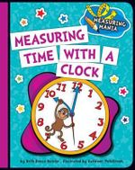 Measuring Time with a Clock : Measuring Mania - Beth Bence Reinke