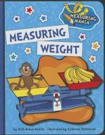 Measuring Weight : Measuring Mania - Beth Bence Reinke