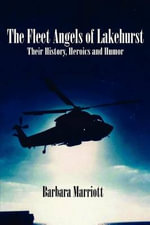 The Fleet Angels of Lakehurst - Barbara Marriott