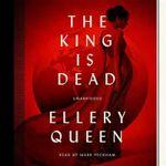 The King Is Dead - Ellery Queen