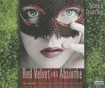 Red Velvet and Absinthe : Paranormal Erotic Romance