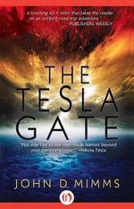 The Tesla Gate - John D Mimms