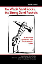 The Weak Send Rocks, The Strong Send Rockets - Marek Arnaud