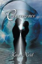 Convergence - Kayci Reid