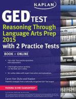 Kaplan GED(R) Test Reasoning Through Language Arts Prep 2015 : Book + Online - Caren Van Slyke