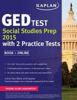 Kaplan GED(R) Test Social Studies Prep 2015 : Book + Online - Caren Van Slyke