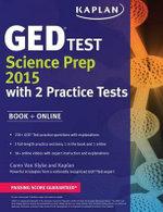 Kaplan GED(R) Test Science Prep 2015 : Book + Online - Caren Van Slyke