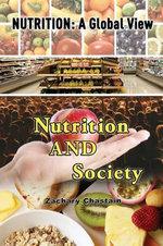 Nutrition and Society - Zachary Chastain