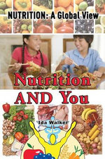 Nutrition and You - Ida Walker