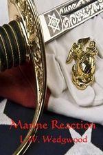 Marine Reaction - L W Wedgewood