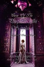 Curse of the Purple Delhi Sapphire - Rachael Stapelton