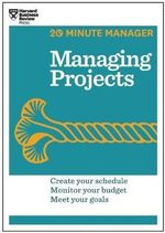 Managing Projects - Harvard Business Review