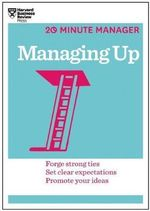 Managing Up - Harvard Business Review