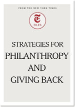 Strategies for Philanthropy and Giving Back - New York Times