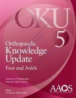 Orthopaedic Knowledge Update : Foot and Ankle 5