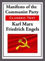 Manifesto of the Communist Party - Karl Marx
