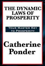 Dynamic Laws of Prosperity - Catherine Ponder