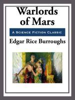 Warlords of Mars - Edgar Rice Burroughs
