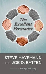 The Excellent Persuader - Steve J Havemann