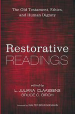 Restorative Readings : The Old Testament, Ethics, and Human Dignity