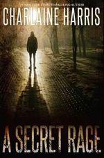 A Secret Rage - Charlaine Harris