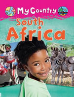 South Africa : My Country - Cath Senker