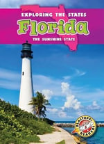 Florida : The Sunshine State - Emily Rose Oachs