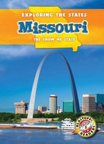 Missouri : The Show-Me State - Emily Rose Oachs