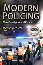 Modern Policing : New Paradigms & Perspectives