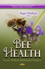 Bee Health : Factors, Analyses, and Research Progress