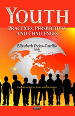 Youth : Practices, Perspectives & Challenges