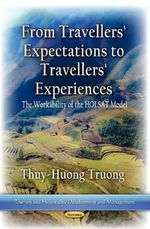 From Travelers Expectations to Travelers Experiences : The Workability of the HOLSAT Model - Thuy-Huong Truong