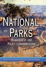 National Parks : Management and Policy Considerations