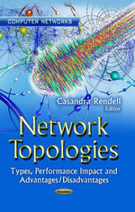 Network Topologies : Types, Performance Impact and Advantages/Disadvantages