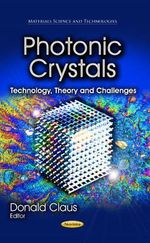 Photonic Crystals : Technology, Theory and Challenges