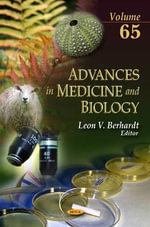 Advances in Medicine & Biology: Volume 65 : Volume 65