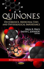 Quinones : Occurrence, Medicinal Uses & Physiological Importance