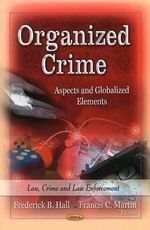 Organized Crime : Aspects and Globalized Elements