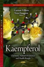 Kaempferol : Chemistry, Natural Occurrences and Health Benefits