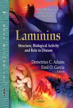 Laminins : Structure, Biological Activity and Role in Disease