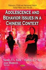 Adolescence and Behavior Issues in a Chinese Context