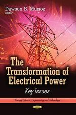 Transformation of Electrical Power : Key Issues